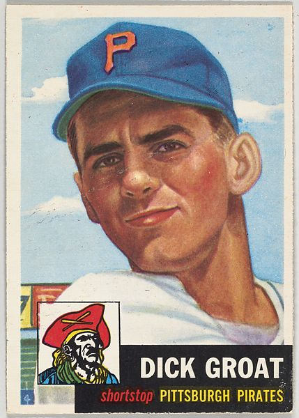 Issued by Topps Chewing Gum Company | Card Number 154, Dick Groat, Shortstop, Pittsburgh Pirates, from the series Topps Dugout Quiz (R414-7), issued by Topps Chewing Gum Company | The Met